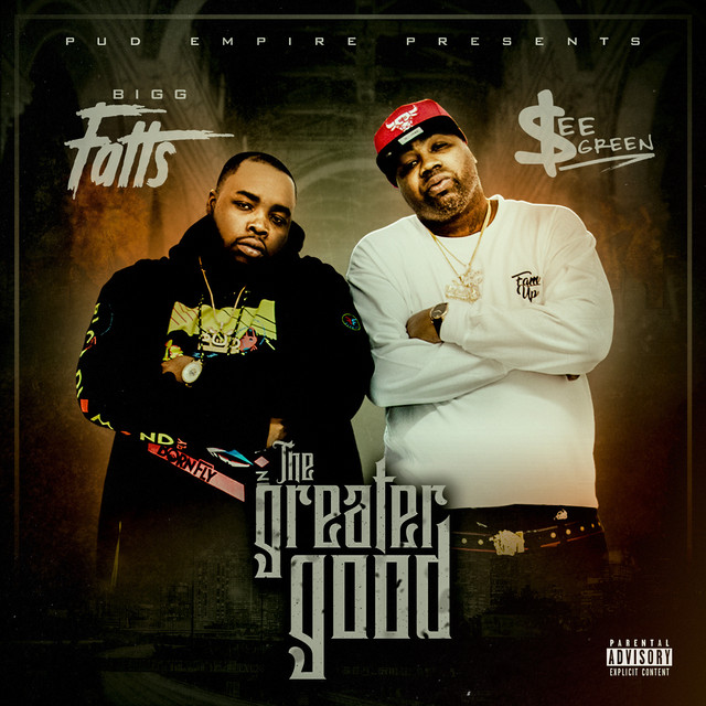 Bigg Fatts & See Green - The Greater Good