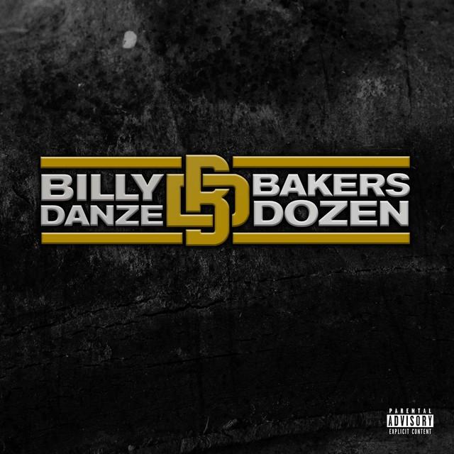 Billy Danze - THE Bakers Dozen