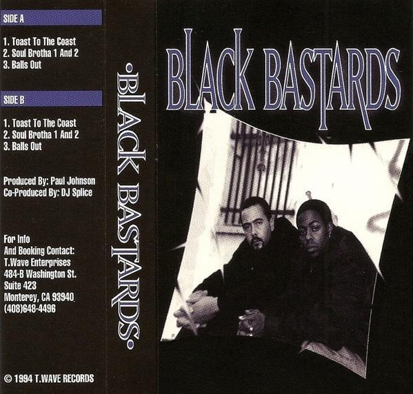 Black Bastards - Toast To The Coast