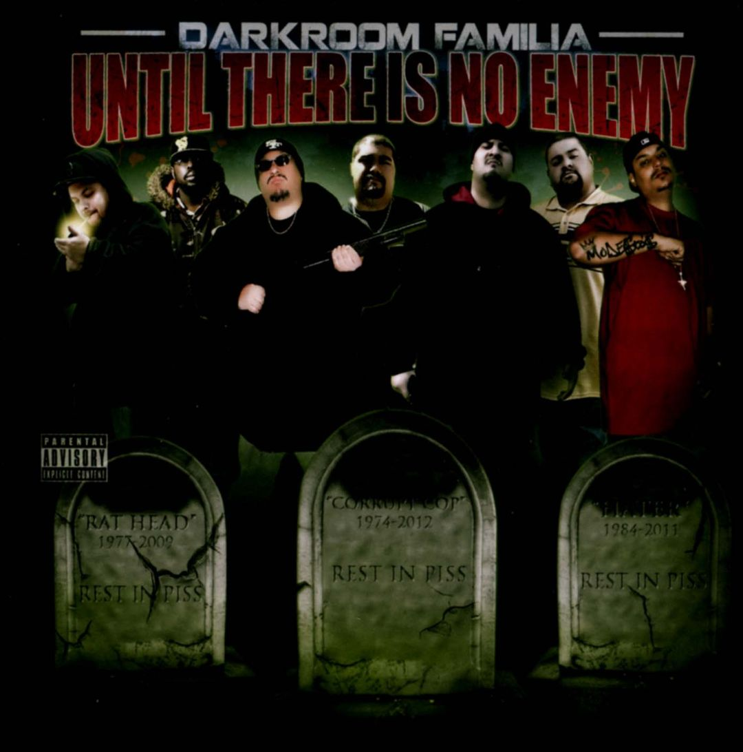 Darkroom Familia Until There Is No Enemy Front