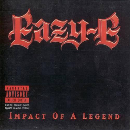 Eazy-E - Impact Of A Legend