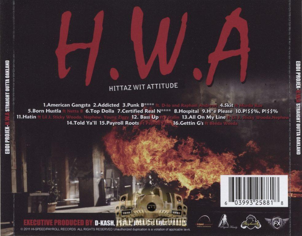 Eddi Projex - H.W.A. (Hittaz Wit Attitude) Straight Outta Oakland (Back)