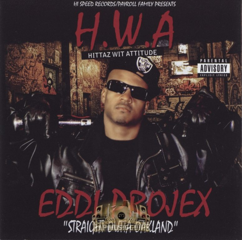 Eddi Projex - H.W.A. (Hittaz Wit Attitude) Straight Outta Oakland (Front)