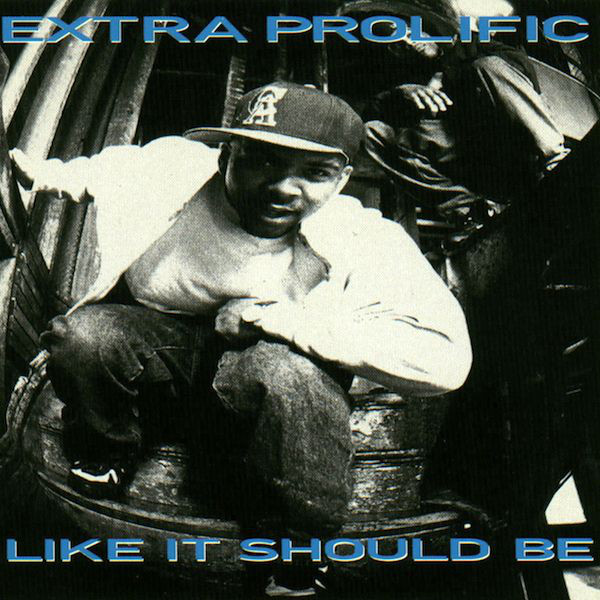 Extra Prolific - Like It Should Be (Front)