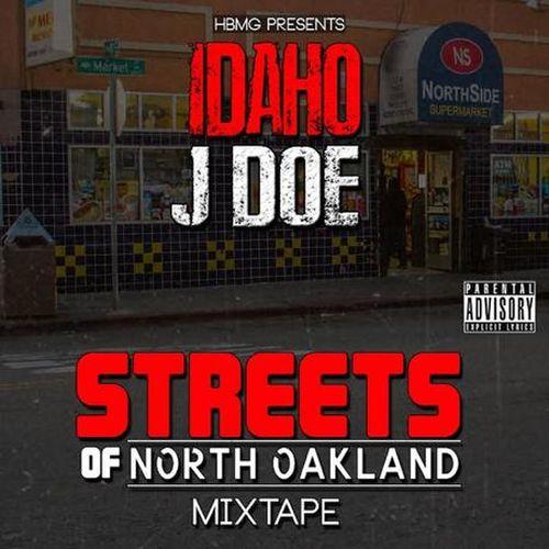 Idaho Jdoe - Streets Of North Oakland Mixtape (Hbmg Presents Idaho Jdoe)