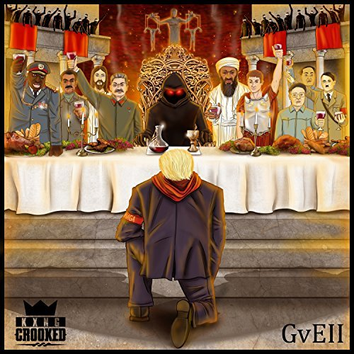 KXNG Crooked - Good Vs. Evil II The Red Empire