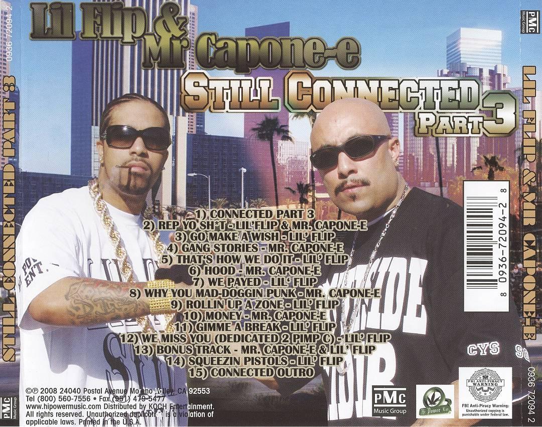 Lil' Flip & Mr. Capone-E - Still Connected Part 3 (Back)