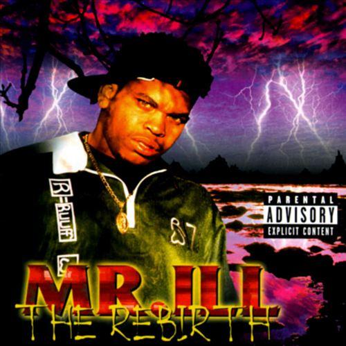 Mr. ILL - The Rebirth (Front)