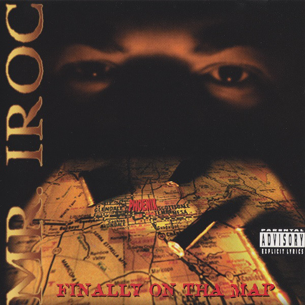 Mr. Iroc - Finally On The Map (Front)