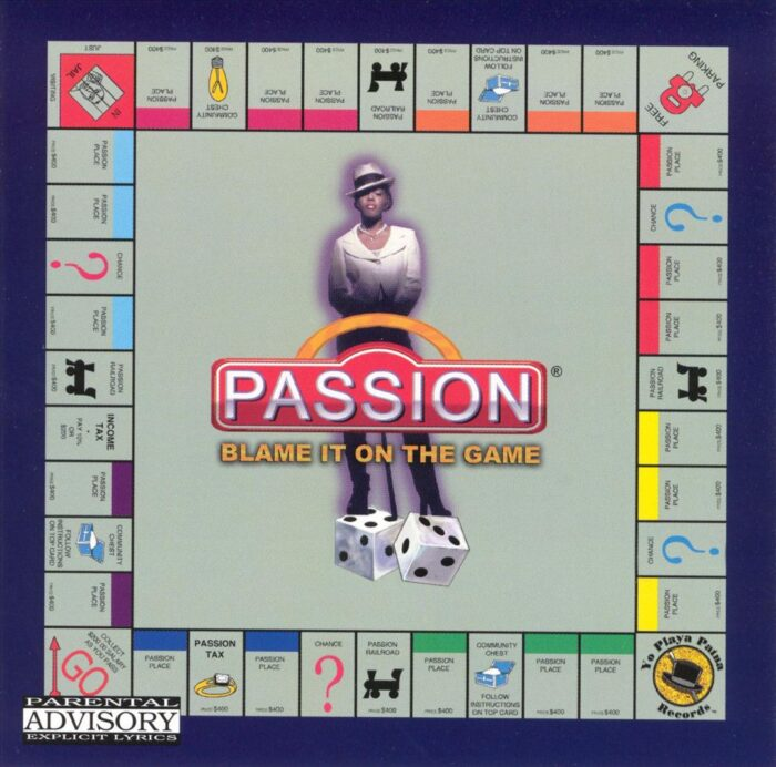 Passion - Blame It On The Game (Front)
