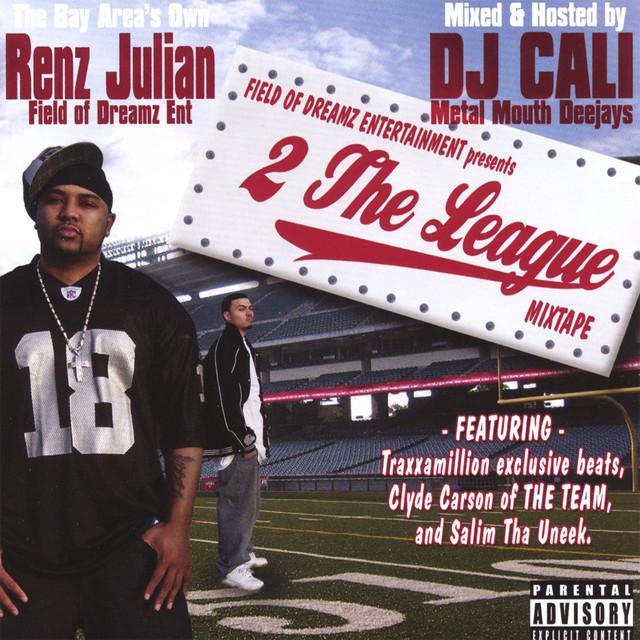 Renz Julian - 2 The League MixTape Vol. I