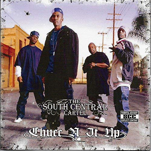 South Central Cartel - Chucc N It Up