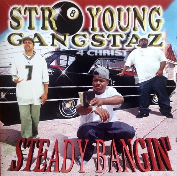 Str8 Young Gangstaz - Steady Bangin'